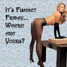 It's fishnet Friday